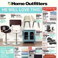 Home Outfitters - Weekly - He Will Love This! Flyer