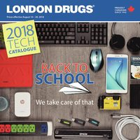 London Drugs - 2018 Tech Catalogue - Back To School Flyer