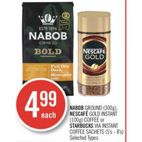 Nabob Ground, Nescafe Gold Instant Coffee Or Starbucks Via Instant Coffee Sachets
