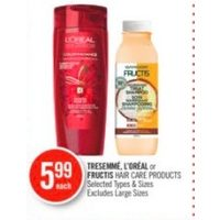 Tressemme, L'Oreal Or Fructis Hair Care Products