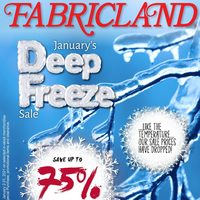 Fabricland - January's Deep Freeze Sale Flyer
