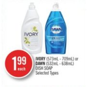 Ivory or Dawn Dish Soap - $1.99