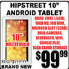 "Hipstreet 10"" Android Table  - $99.99"