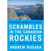 More Scrambles in the Canadian Rockies 2nd Edition - $16.25 ($10.75 Off)