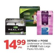 Depend Or Poise Underwaear Or Shields or Poise Pads Large Packs - $14.99/pkg