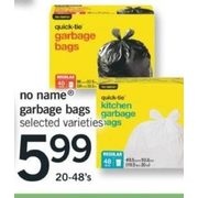 No Name Garbage Bags - $5.99