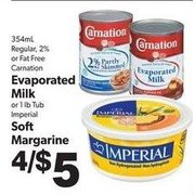 Carnation Evaporated Milk Or Imperial Soft Margarine  - 4/$5.00