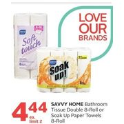 Savvy Home Bathroom Tissue Double or Soak Up Paper Towels  - $4.44